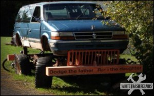 Do what to the daughter? – White Trash Repairs